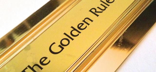 Ο χρυσός κανόνας του…