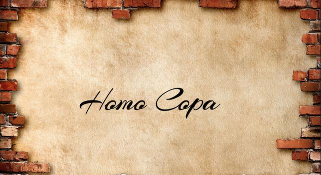 Homo Copa…!